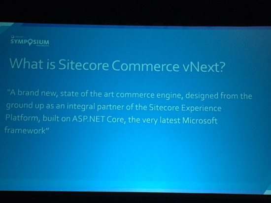 Sitecore Symposium 2016 Commerce vNext